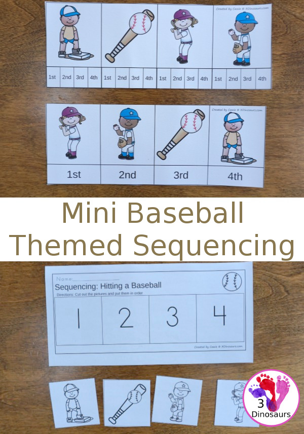 Free Mini Baseball Themed Sequencing -  with clip cards, writing and cut and paste $ - 3Dinosaurs.com #printablesforkids #sequencingforkids #springprintables  #baseball