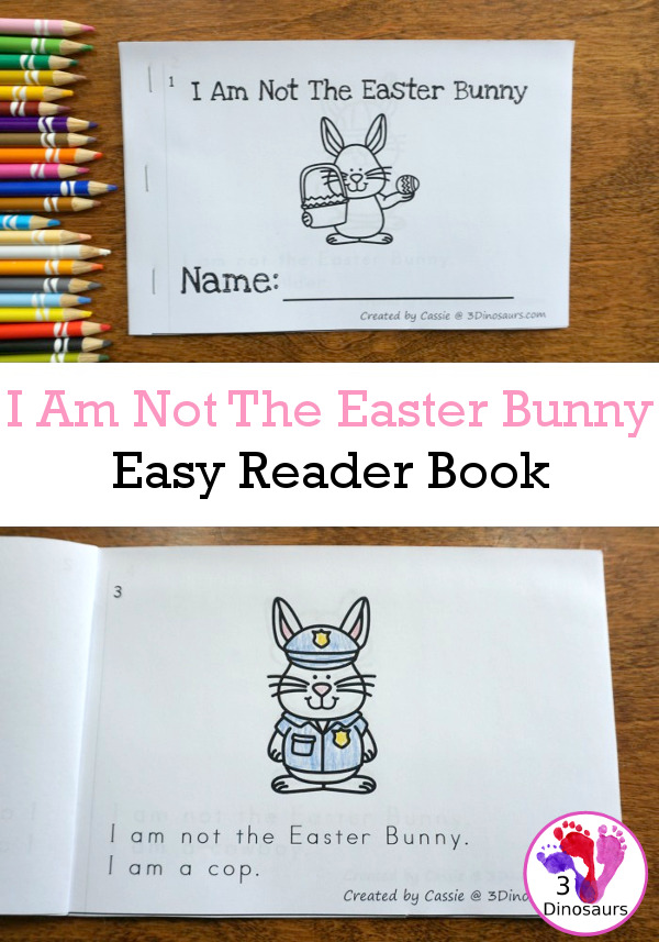 Free I Am Not the Easter Bunny Easy Reader Book - 10 page book for kids to read about jobs that the bunny does  - 3Dinosaurs.com