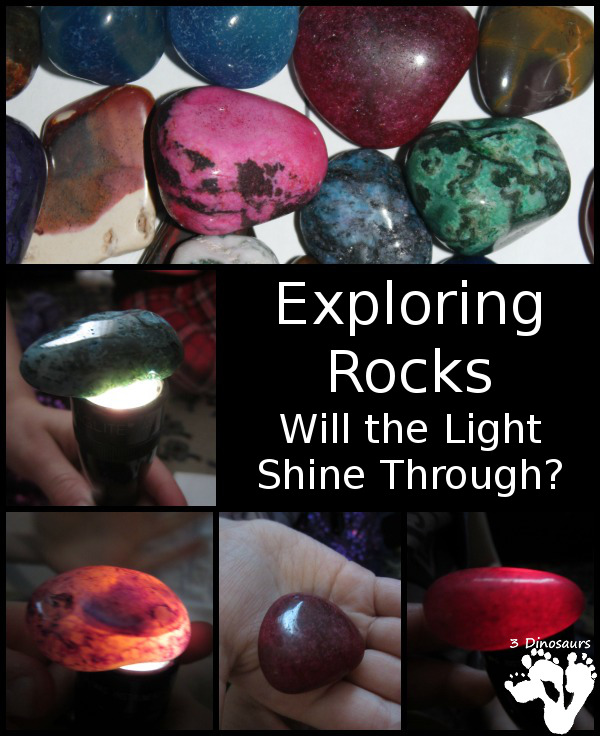 Exploring Rocks: Will the Light Shine Through - 3Dinosaurs.com