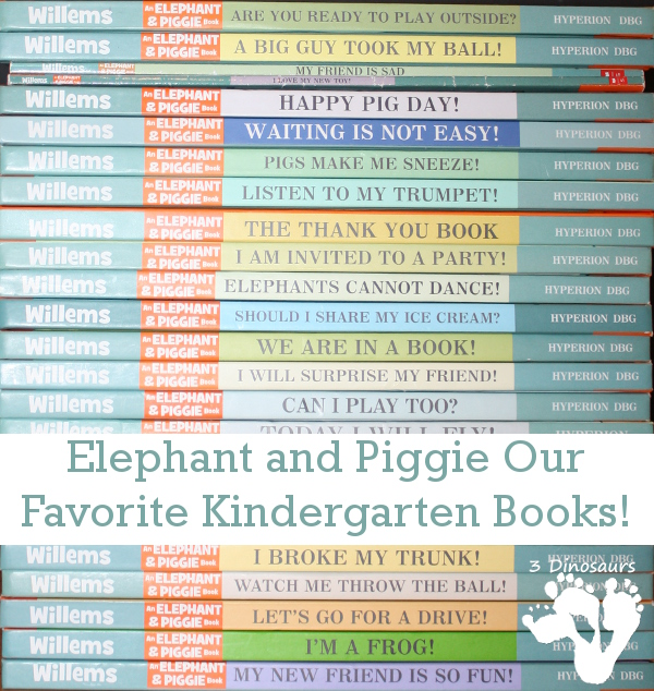 Elephant and Piggie Our Favorite Kindergarten Books! - 3Dinosaurs.com