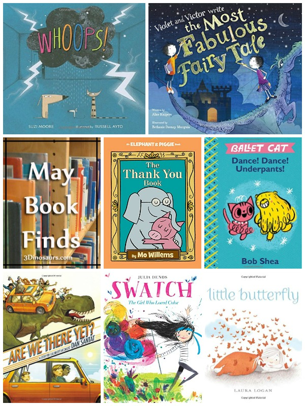 May 2016 Book Finds: butterflies, Elephant & Piggie, thank you, travel with kids, color, dancing, animal sounds and early readers - 3Dinosaurs.com