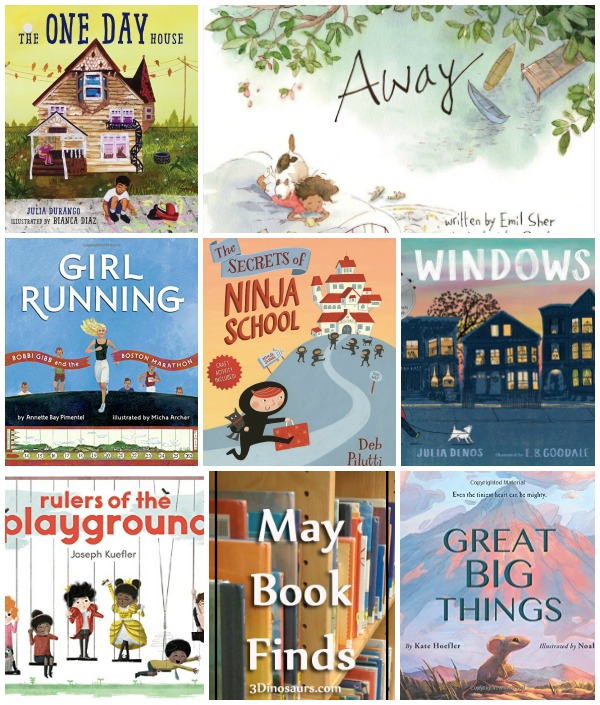 May 2018  Book Finds: friends, playrounds, boston marathon, big things, finding talents, summer, helping others, neighbors - 3Dinosaurs.com