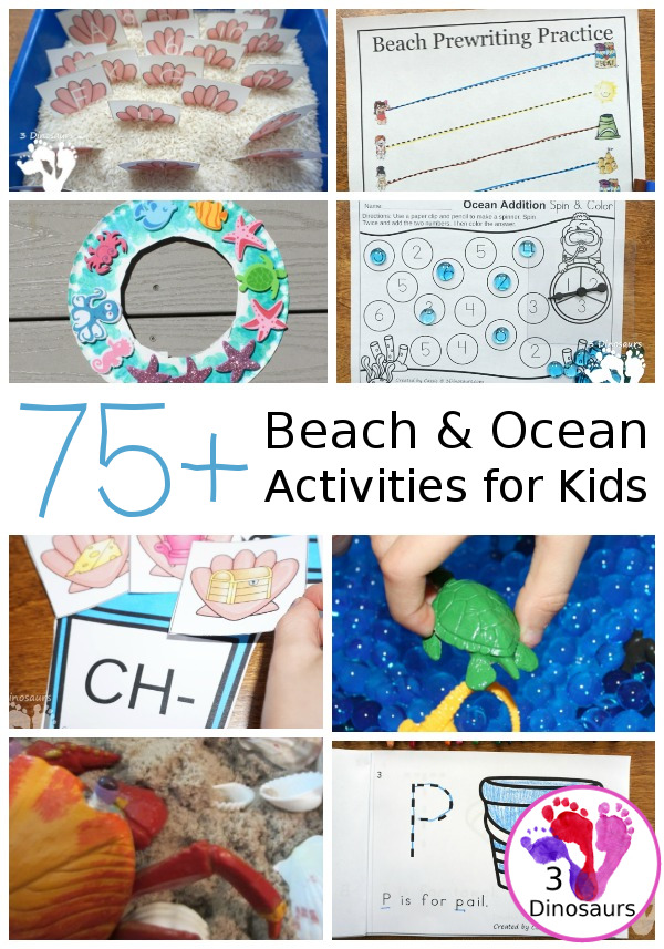 75 + Ocean & Beaches Activities and Printables - you will find abc, numbers, shapes, math, hands-on learning, arts & crafts, sensory bins and more - 3Dinosaurs.com