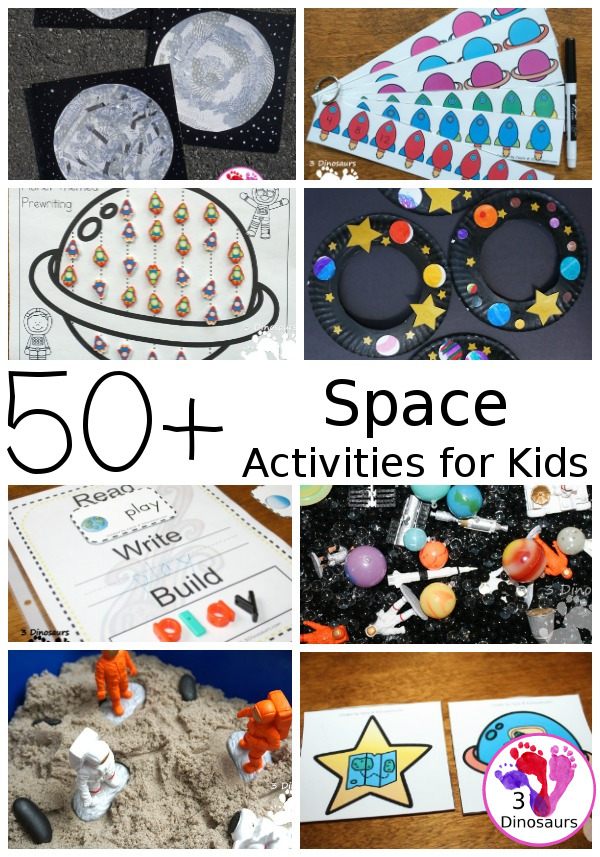 50 Space Activities & Printables for kids - from printables, crafts, gross motor sensory bins and more - 3Dinosaurs.com