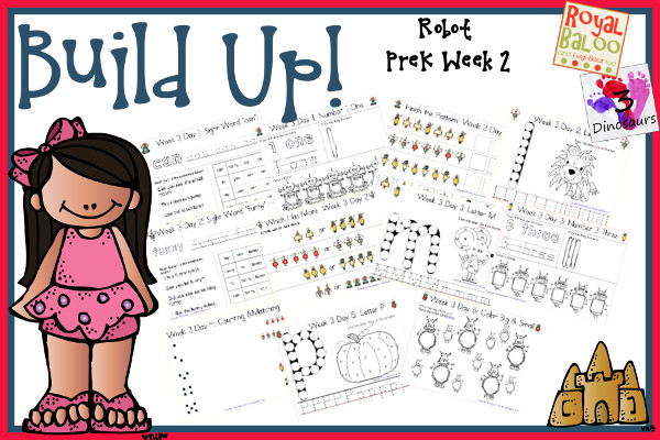 Build Up Summer Learning: Week 3 Robot - PreK: Alphabet: K, L, M, N, O, P; Sight Words: can, funny, my, to, you; Number: 1, 2, 3, 4, 5; and an extra learning page for each day  - 3Dinosaurs.com