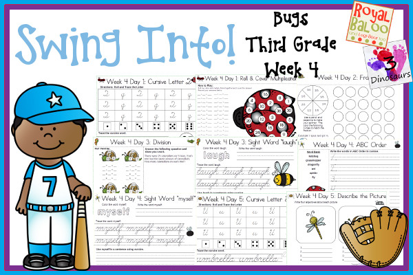 Swing Into Summer Learning: Week 4 Bugs - Third Grade: Sight Words: clean, full, laugh, myself, only; O R-Controlled Vowels, Cursive Alphabet: Q, R, S, T, U; Math & Language - 3Dinosaurs.com & RoyalBaloo.com