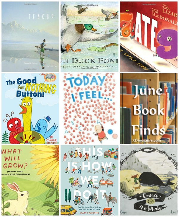 Great Book Finds from June 2017: animals, geography, people, countries, gardens, numbers, feelings, traveling, growing up, ponds, elphant and piggie  - 3Dinosaurs.com