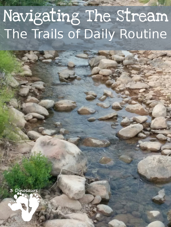 Daily Routine is Like Navigating a Stream on a Boat - parenting with special needs kids - 3Dinosaurs.com
