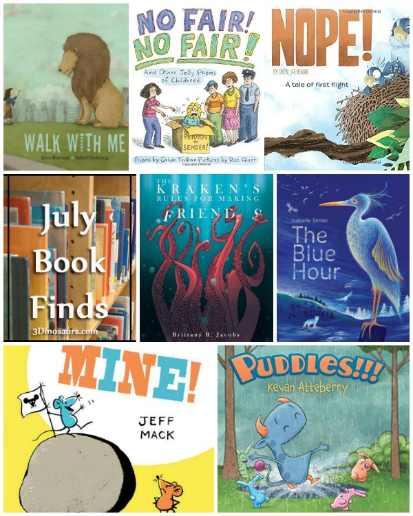 Fun to Read Book Finds From July 2017: animals, ocean, friends, fear, colors, poems, birds, sharing, childhood  - 3Dinosaurs.com