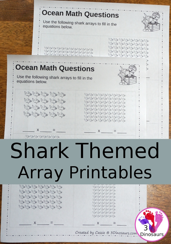Free No-Prep Shark Themed Array Printables - 2 pages with 6 problems per page and multiplication 1 to 12 - 3Dinosaurs.com