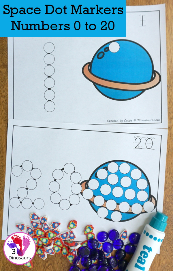 Space Dot the Number & Count the Dots - numbers 1 to 20 with dot marker activities for kids to work on numbers and counting - 3Dinosaurs.com
