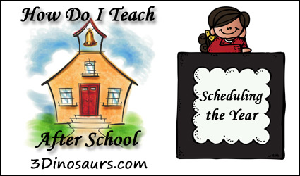 How Do I Teach After School: Scheduling the Year