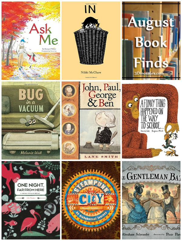 August 2015 Book Find: abcs, bugs, animals, american revolution, school, opposites - 3Dinosaurs.com