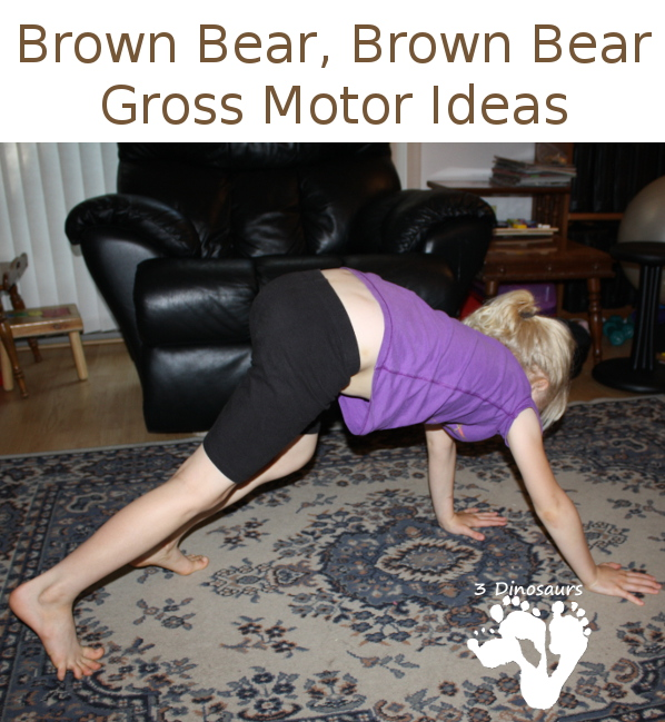 Brown Bear, Brown Bear Gross Motor Ideas - 3Dinosaurs.com
