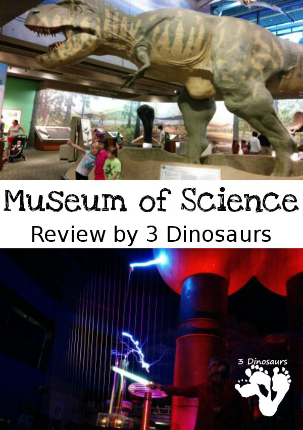 Museum Of Science Trip Review - 3Dinosaurs.com