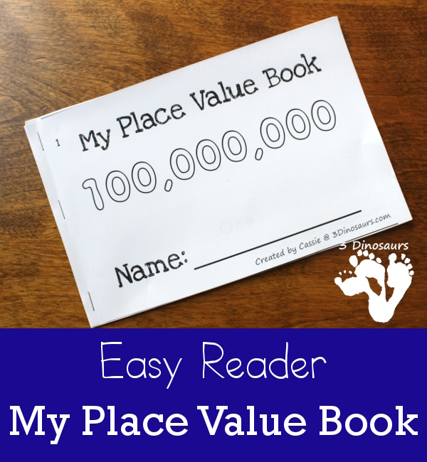 Free My Place Value Book - from ones to 100 million 10 page book - 3Dinosaurs.com