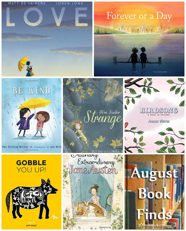 August 2018 Book Finds: wordless, Jane Austen, animals, bedtime, night time, time, being kind, love - 3Dinosaurs.com