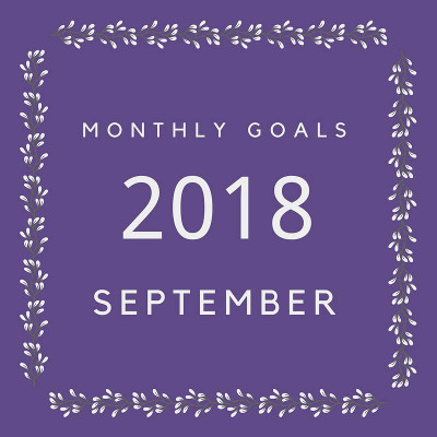 September 2018 Goals - my goals and others - 3Dinosaurs.com