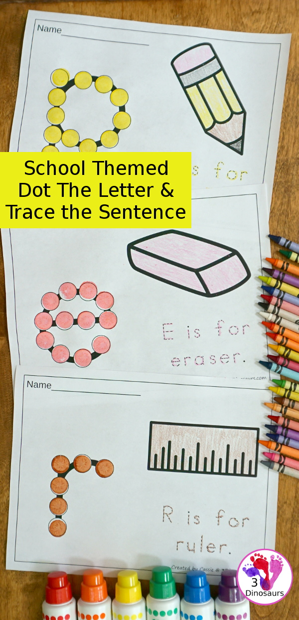 Free School Themed Dot The Letter & Trace the Sentence - 9 letters and words for kids to work on with a back to school theme in lowercase letters- 3Dinosaurs.com