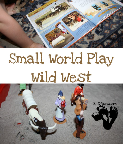 Small World Play with Wild West - 3Dinosaurs.com
