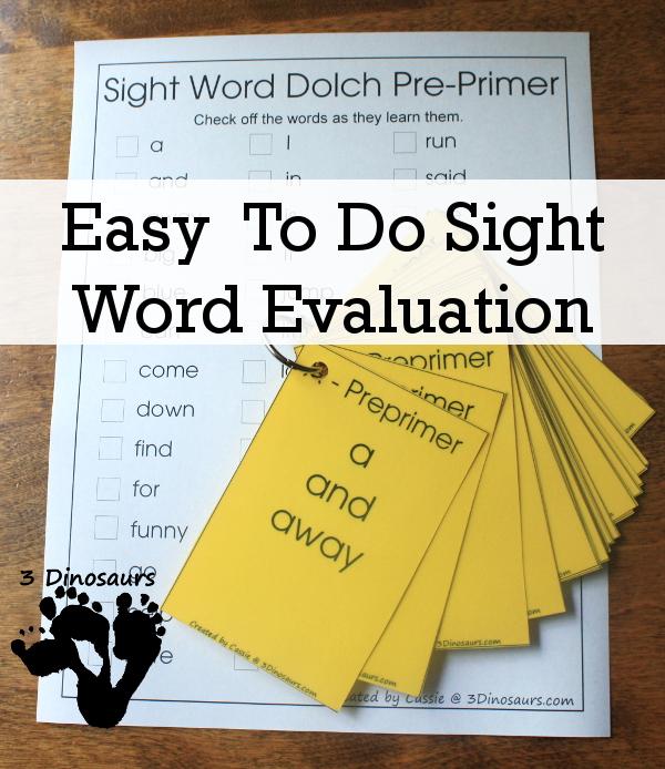 Easy To Do Sight Word Evaluation  - 3Dinosaurs.com