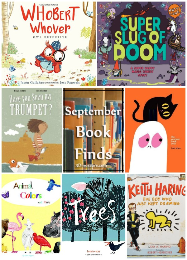 Great Book Finds from September 2017: artist, fear, animals, magic forest, owls, detective, words in words, colors  - 3Dinosaurs.com