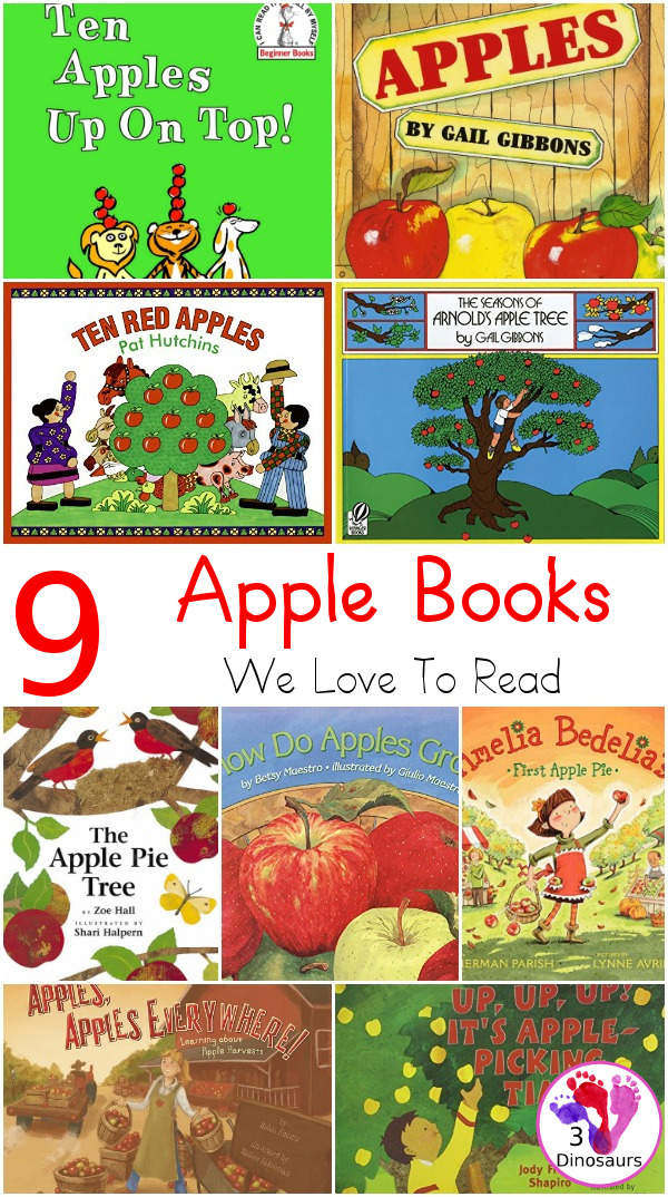 9 Apple Books We Love To Read - apples are a great theme and there are so many great books to explore. These are our favorite apple books - 3Dinosaurs.com