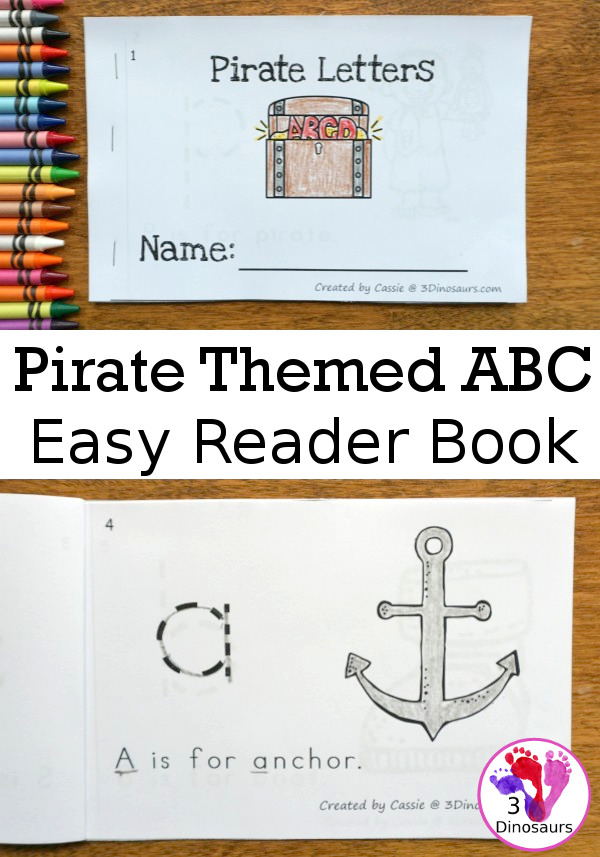 Free Pirate Theme ABC Easy Reader Book - a simple 14 page book to use with kids while working on lowercase letters and simple sentence reading - 3Dinosaurs.com