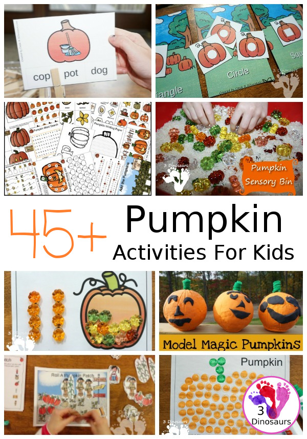 45+ Pumpkin Activities & Printables: a mix of learning to read, math, themed packs, sensory bins, hands-on activities, crafts, and more  - 3Dinosaurs.com