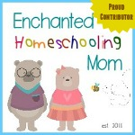 Enchanted Homeschooling Mom Contributor