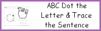 ABC Dot the Letter & Trace the Sentence