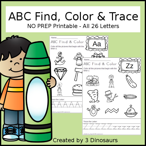 ABC Find Color & Trace - all 26 letters to trace in uppercase and lowercase and find the words the begin with that sound $ - 3Dinosaurs.com
