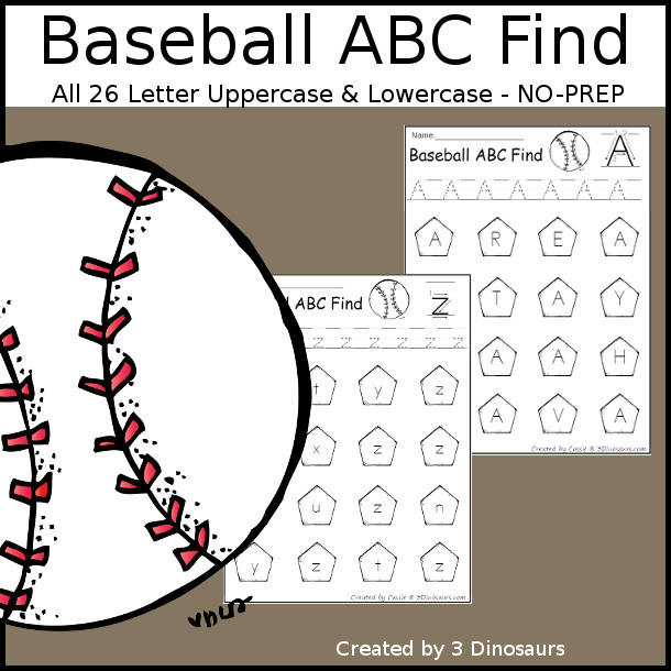 Easy No-Prep Baseball ABC Find - easy no-prep printables with a fun baseball theme 52 pages with uppercase and lowercase $ - 3Dinosaurs.com