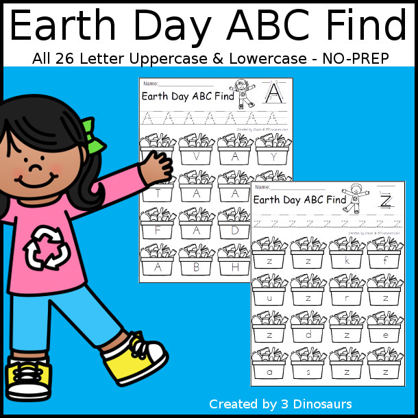 Easy No-Prep Earth Day ABC Find - easy no-prep printables with a fun recycle theme 52 pages with uppercase and lowercase $ - 3Dinosaurs.com
