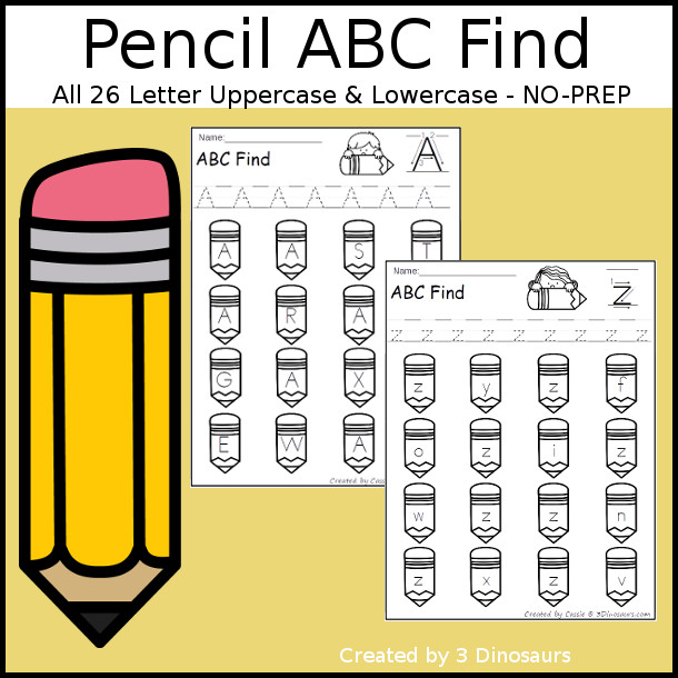 Easy No-Prep Pencil Find - easy no-prep printables with a fun school theme 52 pages with uppercase and lowercase $ - 3Dinosaurs.com