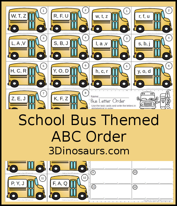 Free School Bus ABC Order - 12 task cards and matching worksheets for kids to work on abcs in uppercase or lowercase - 3Dinosaurs.com