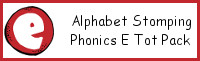 Alphabet Stomping Phonics E Pack - Tot-Preschool