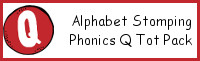 Alphabet Stomping Phonics Q Pack - Tot-Preschool