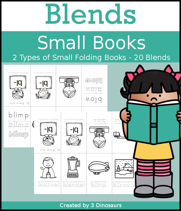 Blends small books have the following blends: bl, br, cl, cr, dr, fl, fr, gl, gr, pl, pr, sc, sk, sl, sm, sn, sp, st, sw, tr. $3.50 - 3Dinosaurs.com