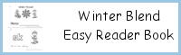 Winter Blends Easy Reader Book