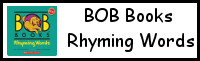 Early Reading Printables: BOB Books Rhyming Words