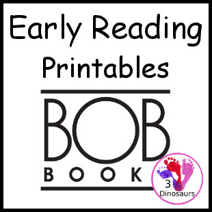Early Reading Printables: BOB Books - 3Dinosaurs.com