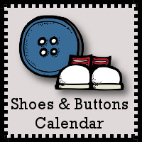 Shoes & Buttons Calendar Printables