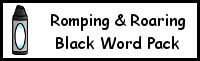 Romping & Roaring Color Word Black Pack