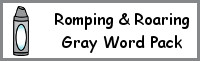 Romping & Roaring Color Word Gray Pack
