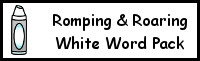 Romping & Roaring Color Word White Pack