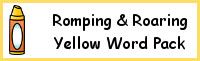 Romping & Roaring Color Word Yellow Pack