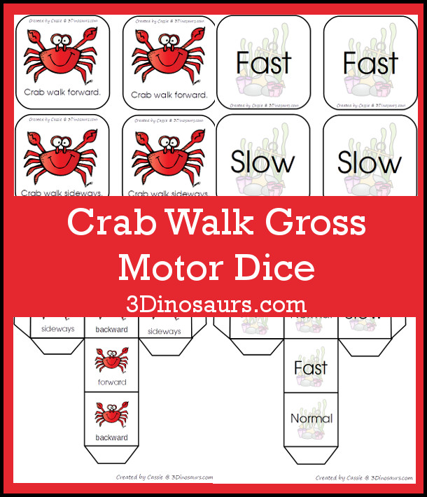 Free Crab Walk Gross Motor Dice -  3 movements with speed dice included with dice and dice inserts - 3Dinosaurs.com #grossmotor #freeprintable