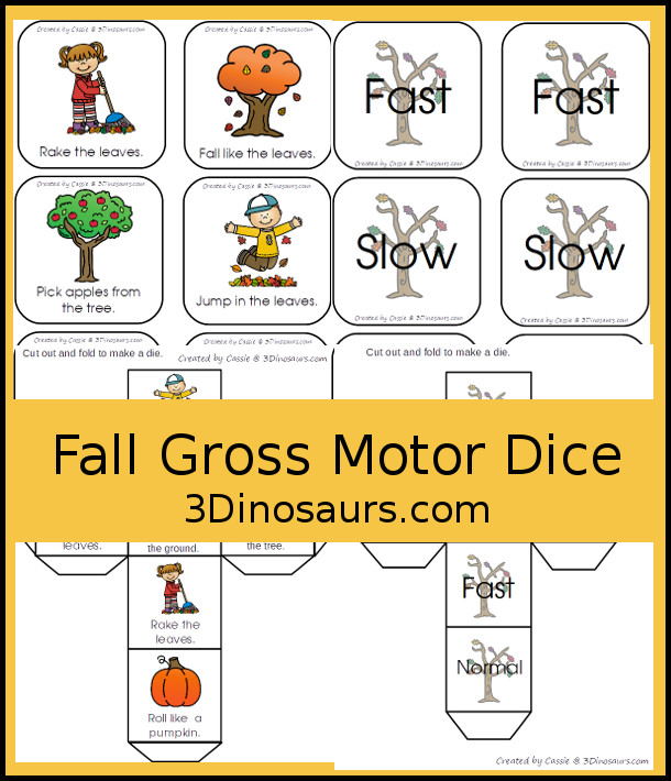 Free Fall Gross Motor Dice - with two dice for movements and speed. They have fall movements for you to use all season - 3Dinosaurs.com #fall #grossmotor #freeprintable