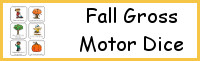Fall Gross Motor Dice